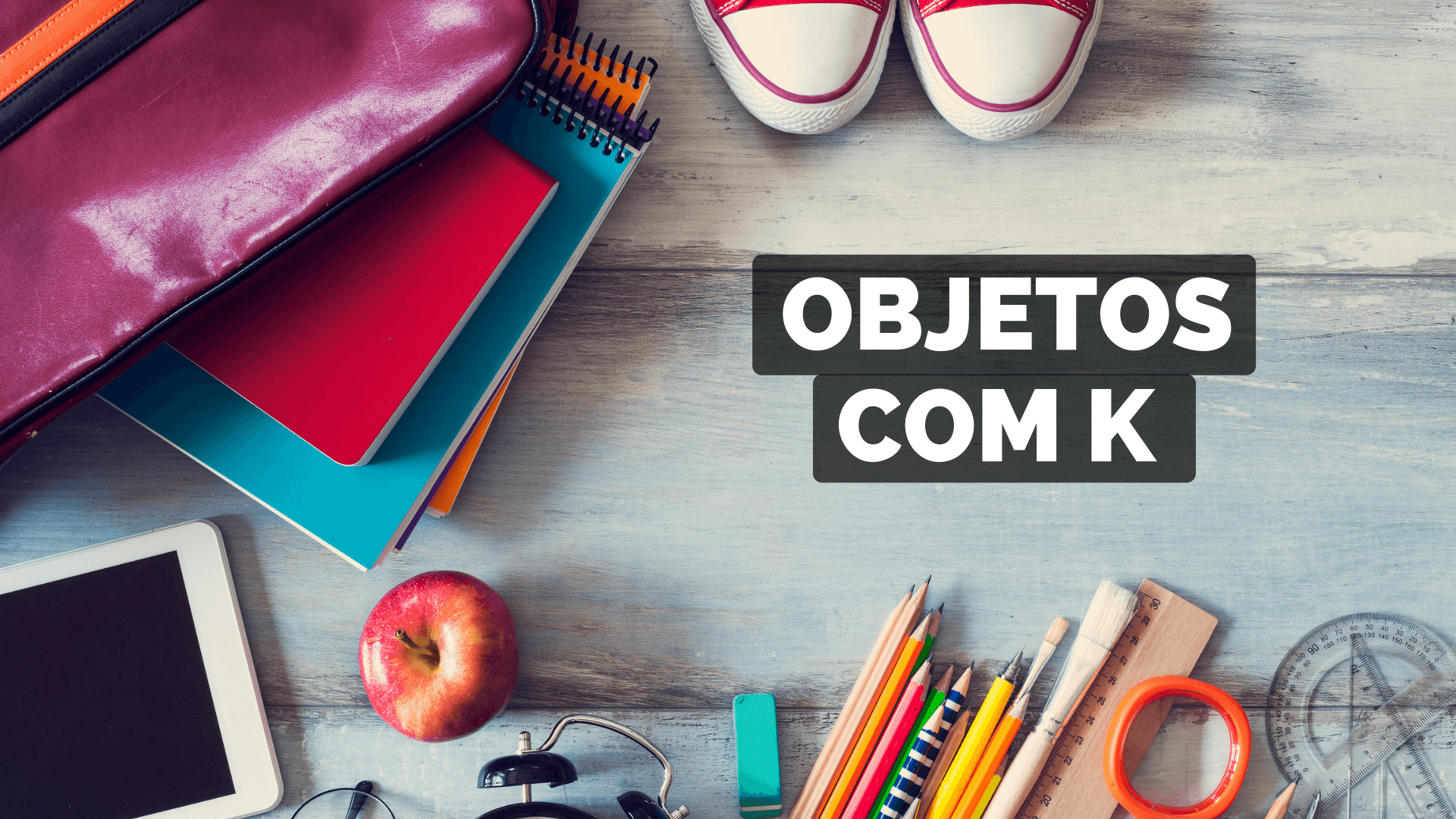 You are currently viewing ▷ Objetos Com K 【Lista Completa】