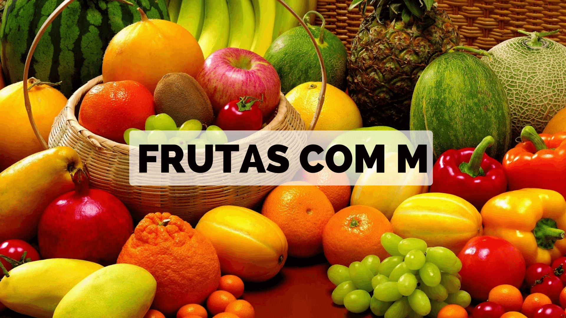 You are currently viewing ▷ Frutas com M 【Lista Completa】
